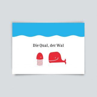 Maritime Postkarte. die Qual der Wal