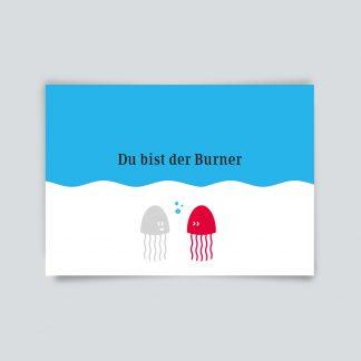 Maritime Postkarte. Du bist der Burner