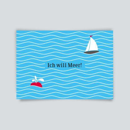 Maritime Postkarte. Ich will Meer