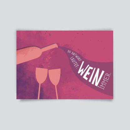 "Postkarte ""Wein, immer"" 1"