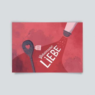 Postkarte * Geheimzutat Liebe