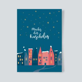 Weihnachtskarte Machs dir kuschlig