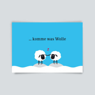 "Postkarte ""Komme was Wolle"""